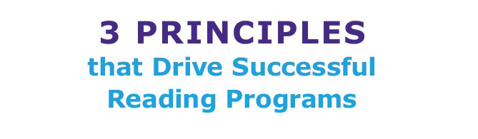 3 principles that drive successful reading programs