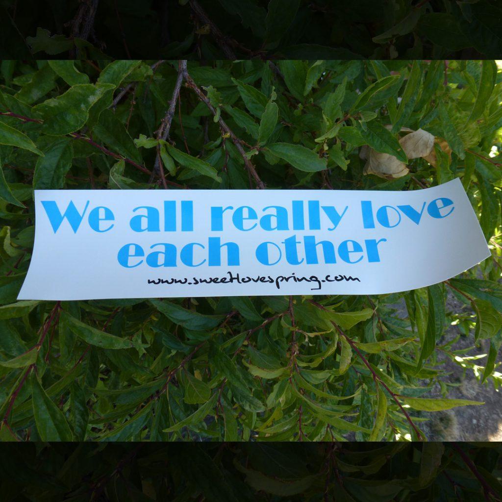 We All Love Bumper Sticker